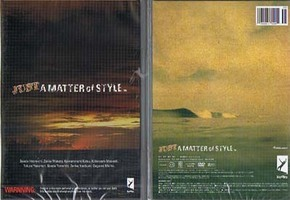 サーフィンdvd JUST A MATTER OF STYLE
